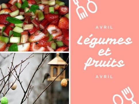 les légumes et fruits d'avril