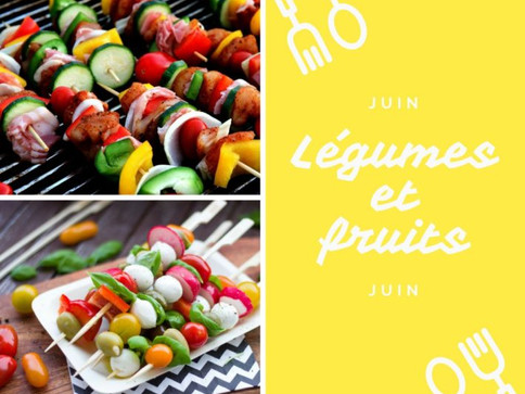 Les légumes et les fruits de juin
