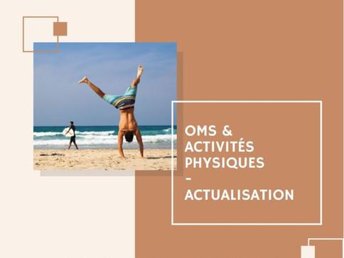 Activités physiques et recommandations de l'OMS -Actualisation