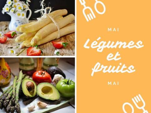 Légumes et fruits de ce joli mois de mai
