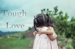 Tough Love.JPG