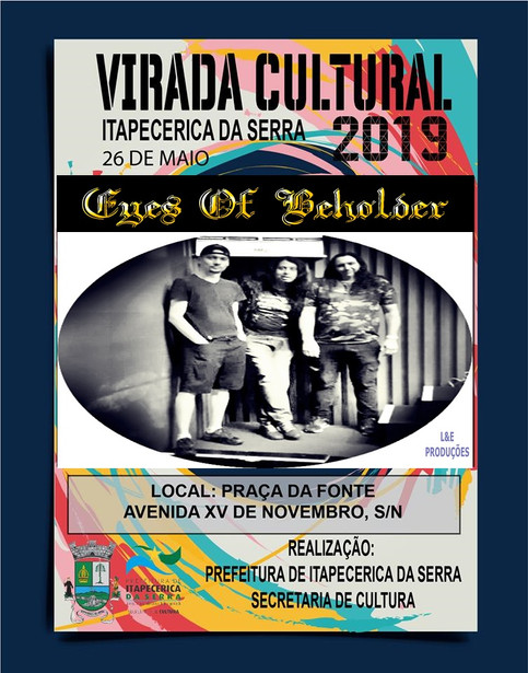 Eyes of Beholder na 2ª Virada Cultural Paulista em Itapecerica da Serra.