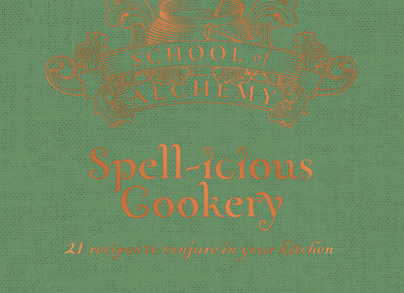 School of Alchemy: Spell-icious Cookery Reciple Book