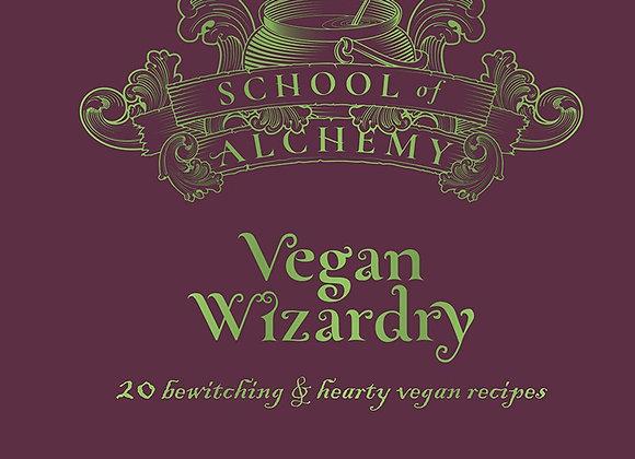 School of Alchemy: Vegan Wizardry - School of Alchemy (Hardback)