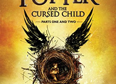 Harry Potter and the Cursed Child - Parts I & II: (Special Rehearsal Edition)