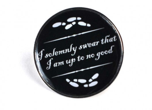 Harry Potter Pin - I Solemnly Swear That I Am Up To No Good