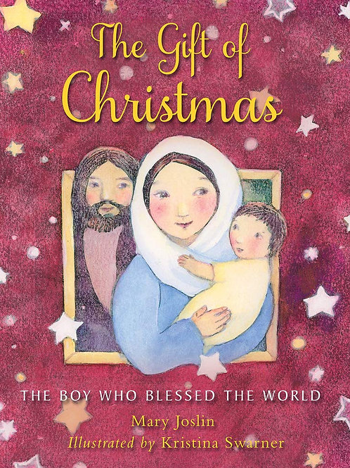 The Gift of Christmas: The boy who blessed the world