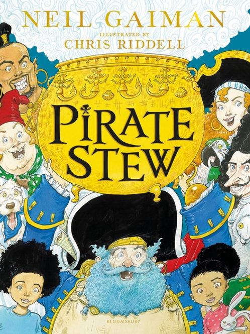 Pirate Stew: The show-stopping new picture book from Neil Gaiman and Chris Ridde