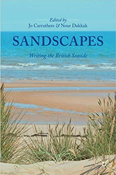 Sandscapes: Writing the British Seaside