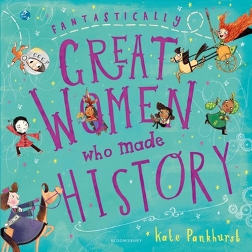 Fantastically Great Women Who Made Hist