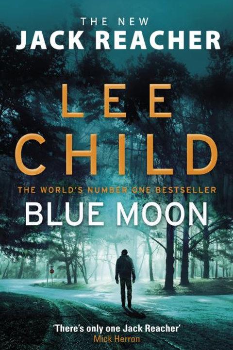 Blue Moon: (Jack Reacher 24)