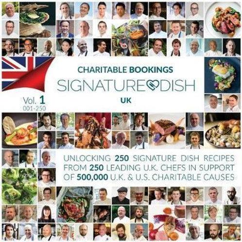 Charitable Bookings Signature Dish UK: Volume 1 001-250