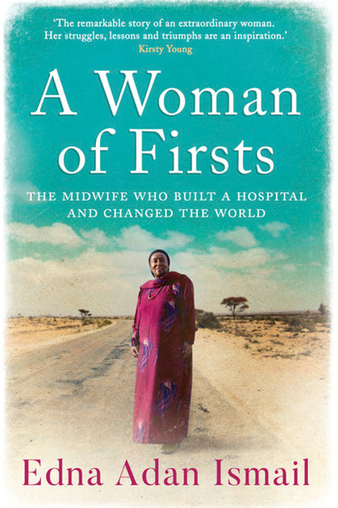 Woman of Firsts: The Midwife Who Built a Hospital and Changed the World