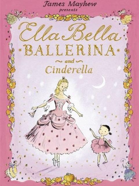 Ella Bella Ballerina & Cinderella