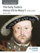 Access to History: The Early Tudors: Henry VII to Mary I 148