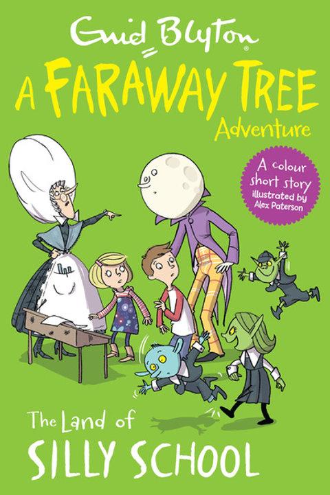 Faraway Tree Reader:Land Of Silly School