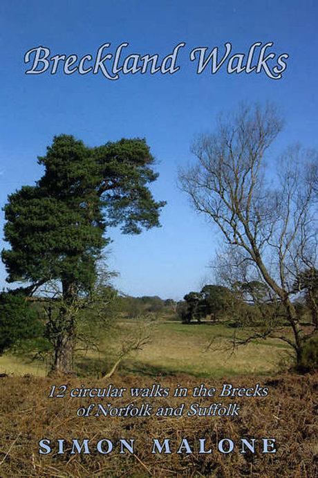 Breckland Walks: 12 Circular Walks in the Brecks of Norfolk and Suffolk