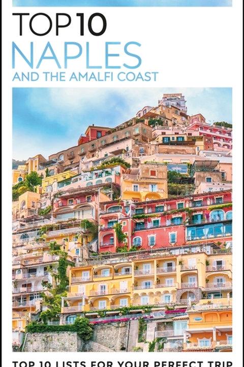 DK Eyewitness Top 10 Naples and the Amalfi Coast