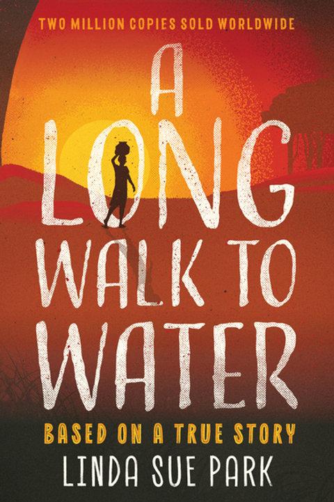 A Long Walk to Water: International Bestseller Based on a True Story