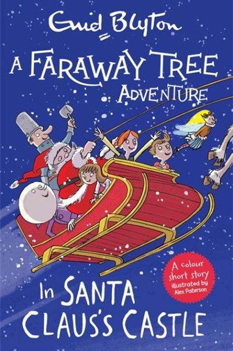A Faraway Tree Adventure: In Santa Claus's Castle