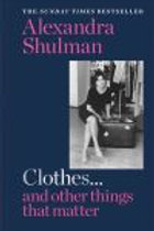 Clothes... and other things that matter: THE SUNDAY TIMES BESTSELLER A beguiling