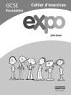 Expo AQA&OCR GCSE French Foundation Work