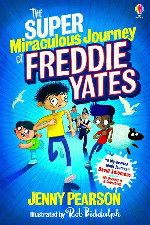 Super Miraculous Journey of Freddie Yates