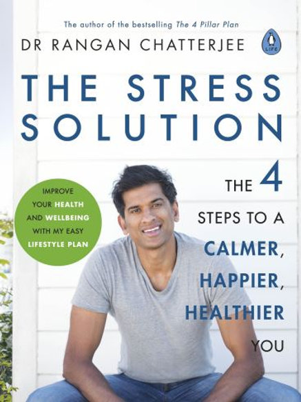 Stress Solution: The 4 Steps to Reset Your Body, Mind, Relationships and Purpose