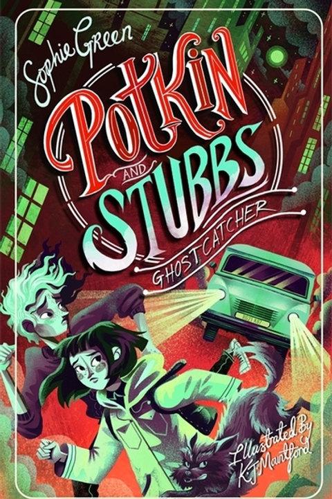 Ghostcatcher: Potkin and Stubbs Book 3