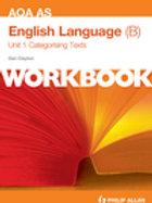 AQA AS English Language (B) Unit 1 Wrkbk
