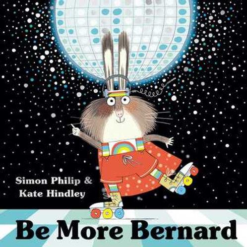 BE MORE BERNARD             PA