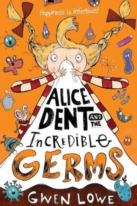 Alice Dent & The Incredible Germs
