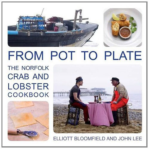 From Pot to Plate The Norfolk Crab and Lobster Cookbook