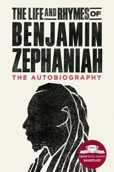 Life & Rhymes Of Benjamin Zephaniah