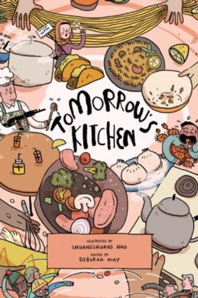Tomorrow's Kitchen: A Graphic Novel Cookbook