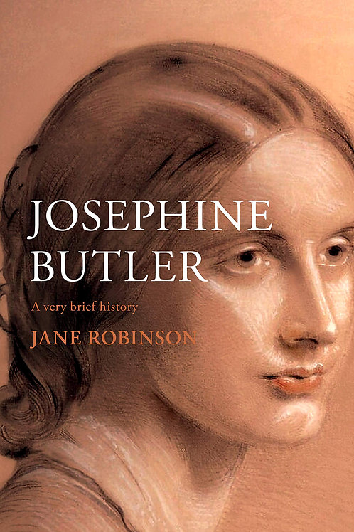 Josephine Butler: A Very Brief History