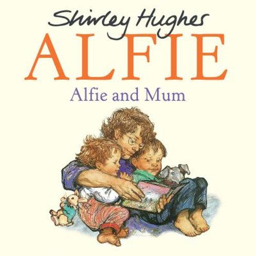 Alfie & Mum