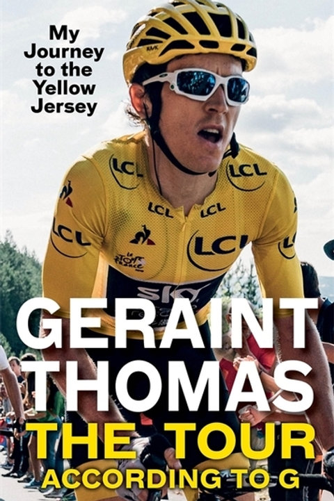 Tour According to G: My Journey to the Yellow Jersey