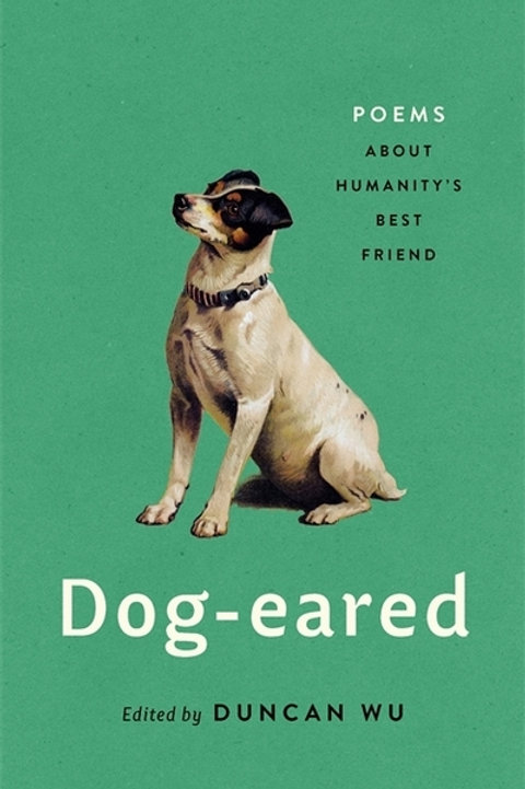 Dog-eared: Poems About Humanity's Best Friend