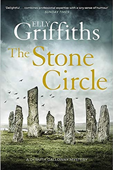 Stone Circle: The Dr Ruth Galloway Mysteries 11