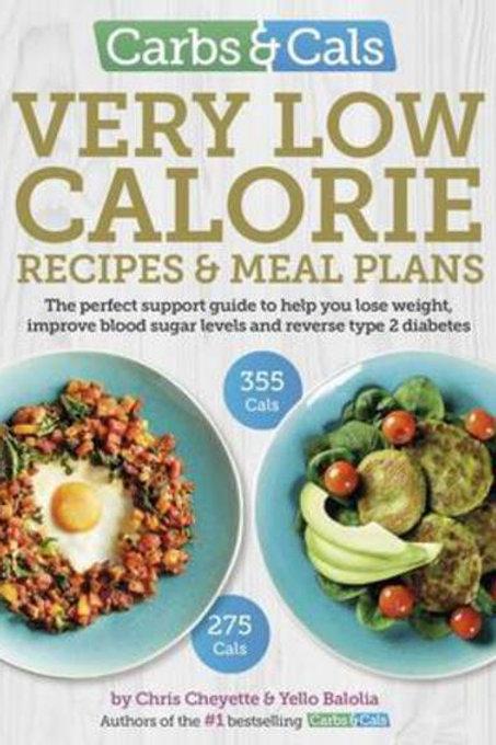 Carbs & Cals Very Low Calorie Recipes