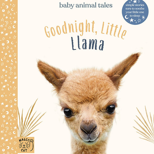 Goodnight Little Llama: Simple stories sure to soothe your little one to sleep