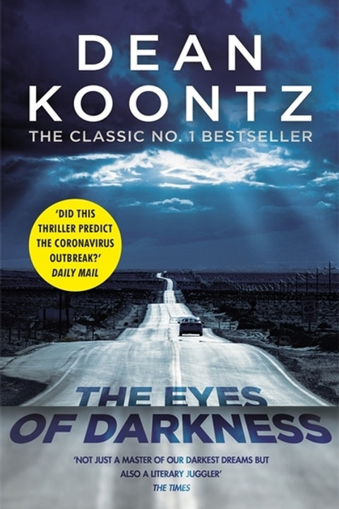 Eyes of Darkness: A gripping suspense thriller that predicted a global danger...