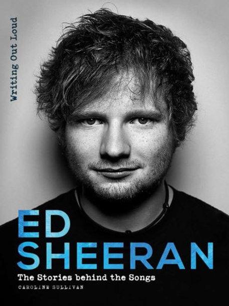 Ed Sheeran: Writing Out Loud