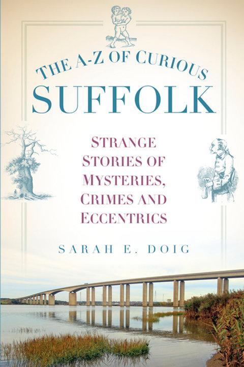 A Z Of Curious Suffolk