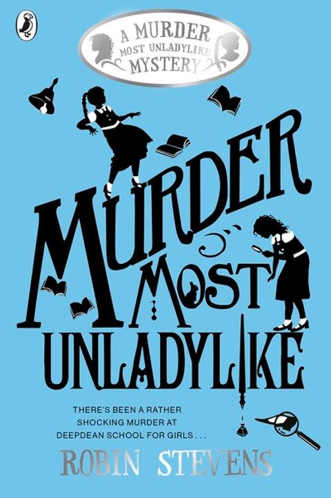 A Murder Most Unladylike Mystery