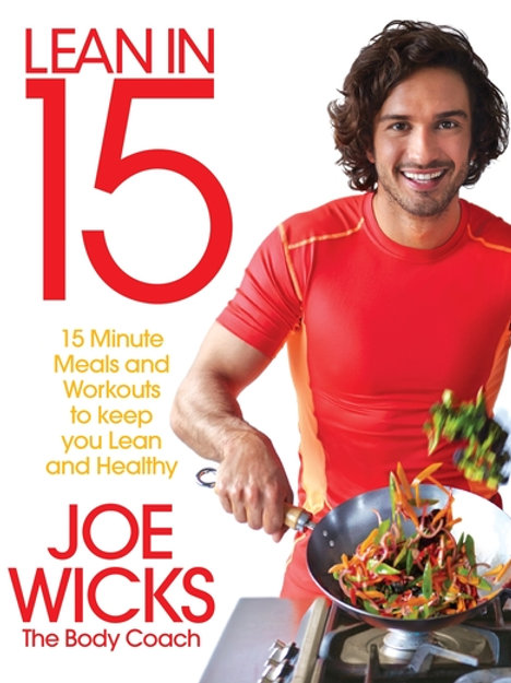 Lean in 15 - The Shift Plan: 15 Minute Meals and Workouts to Keep You Lean and H