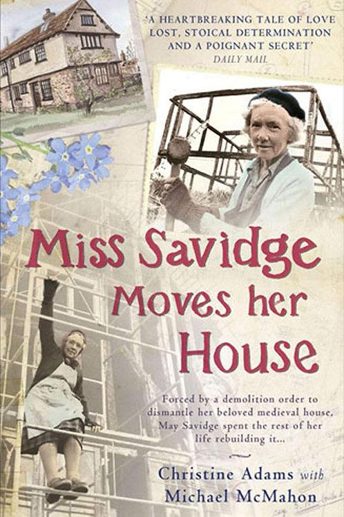 Miss Savidge Moves Her House