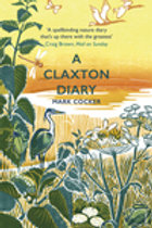 A Claxton Diary: Further Field Notes from a Small Planet
