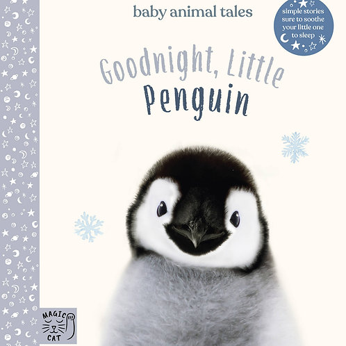 Goodnight, Little Penguin: Simple stories sure to soothe your little one to slee